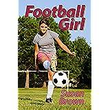 Football Girl (English Edition)
