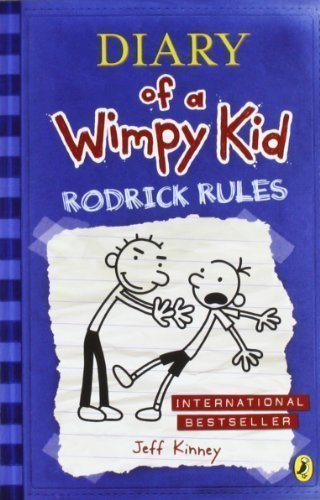Diary of a Wimpy Kid: Rodrick Rules (Book 2) by Kinney, Jeff Reprint Edition (2009)