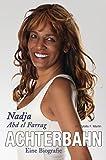 Achterbahn: Eine Biografie von Nadja Abd el Farrag