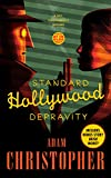 Standard Hollywood Depravity: A Ray Electromatic Mystery (Ray Electromatic Mysteries) by Adam Christopher front cover