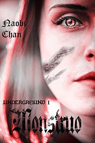 Monstruo (Underground nº 1) por Naobi Chan