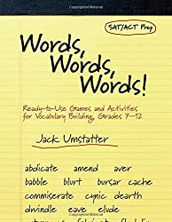 Words, Words, Words: Ready-to-Use Games and Activities for Vocabulary Building, Grades 7-12 (Education)