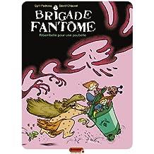Brigade fantôme - tome 1 - Ribambelle pour une poubelle