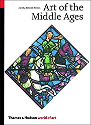 Art of the Middle Ages (World of Art) by Janetta Rebold Benton (2002-12-31)