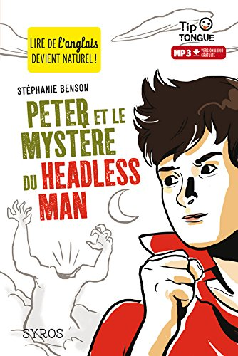 Peter et le mystre du Headless Man