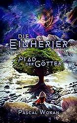 Die Einherjer: Pfad der Götter (German Edition)