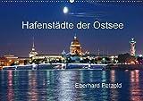Hafenstädte der Ostsee (Wandkalender 2018 DIN A2 quer): Erleben Sie auf dieser großartigen Bilderreise zwölf wichtige Ostseestädte. (Monatskalender, ... [Kalender] [Apr 13, 2017] Petzold, Eberhard - Eberhard Petzold