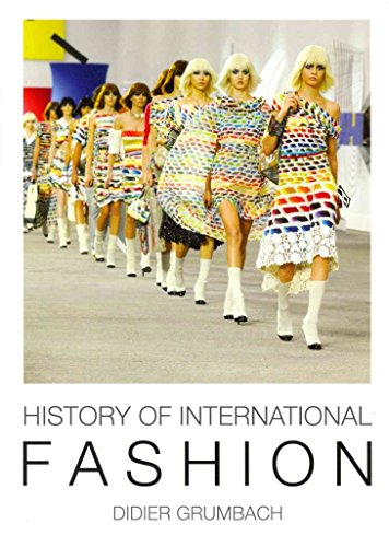 [(History of International Fashion)] [By (author) Didier Grumbach] published on (September, 2014)