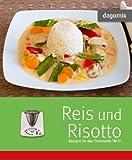 'Reis und Risotto Rezepte für den Thermomix TM31' von Andrea Dargewitz