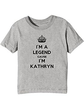 I'm A Legend Cause I'm Kathryn Bambini Unisex Ragazzi Ragazze T-Shirt Maglietta Grigio Maniche Corte Tutti Dimensioni...