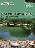 Telecharger Livres Piscines paysagees bassins fontaines (PDF,EPUB,MOBI) gratuits en Francaise