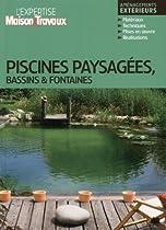 Piscines paysagées, bassins & fontaines