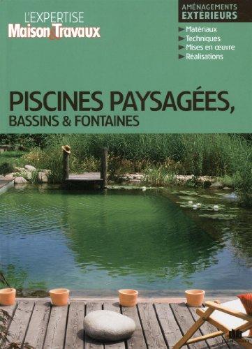 Piscines paysagées, bassins & fontaines par Collectif