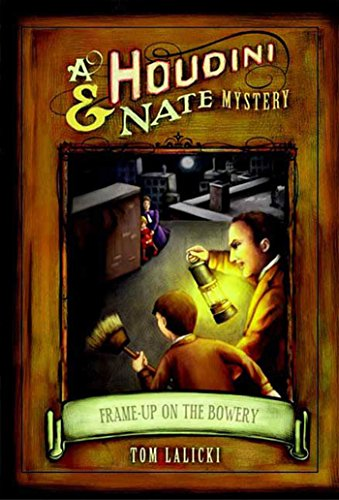 3 Side Frame (Frame-up on the Bowery: A Houdini & Nate Mystery (Houdini and Nate Mysteries Book 3) (English Edition))