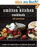 The Smitten Kitchen Cookbook: Recipes...