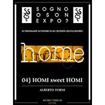 Sogno o son Expo? - 04 HOMI sweet HOMI
