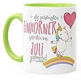 Geburtstags-Tasse die besten Einhörner werden im Juli geboren MoonWorks® Geschenk-Tasse hellgrün unisize -