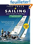 Fast Track to Sailing: Learn to Sail...