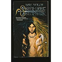 Sister Light, Sister Dark: Book One of the Great Alta Saga by Jane Yolen (1989-09-15)