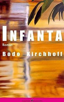 Infanta von [Kirchhoff, Bodo]