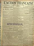 ACTION FRANCAISE (L') [No 185] du 04/07/1917 - LA PRESSE DEFAITISTE A PARIS - UN MONSIEUR PRESSE PAR MILLIES-LACROIX - LA POLITIQUE - I. LA VICTOIRE RUSSE - II. LE SERVICE D'UN FRANCAIS - III. LE PLEBISCITE ALSACIEN-LORRAIN - LES IMPASSES DEMOCRATIQU