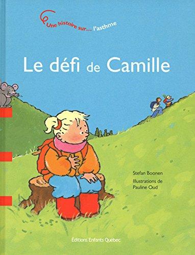 Le défi de Camille - Une histoire sur l'asthme par Stefan Boonen