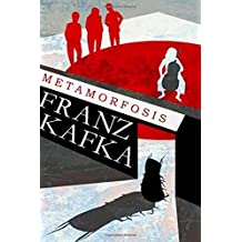 La Metamorfosis: (Spanish Edition)