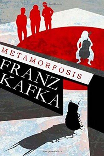 La Metamorfosis: por Franz Kafka
