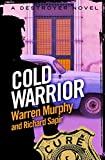 Cold Warrior: Number 91 in Series (The Destroyer) (English Edition)
