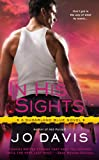 In His Sights: A Sugarland Blue Novel by Jo Davis front cover