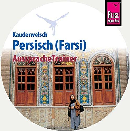 AusspracheTrainer Persisch / Farsi (Audio-CD): Reise Know-How Kauderwelsch-CD