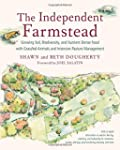 The Independent Farmstead: Growing So...