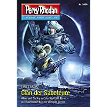 "Perry Rhodan 3009: Clan der Saboteure: Perry Rhodan-Zyklus ""Mythos"" (Perry Rhodan-Erstauflage)"