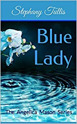 Blue Lady: The Angelica Mason Series (English Edition)