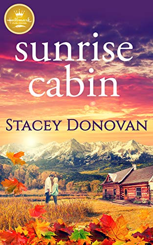 Sunrise Cabin (English Edition)