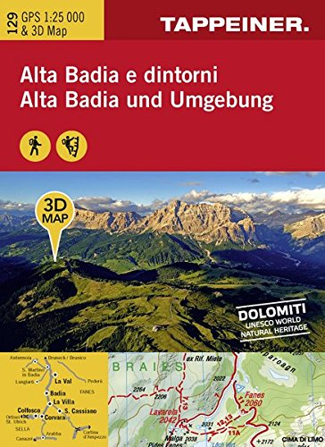 Alta Badia e dintorni. Carta topografica 1:25.000. Con riproduzioni 3D su cui sono indicati i diversi percorsi. Consigli sulle escursioni. Ediz. italiana e tedesca por Aa.Vv.