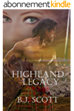 Highland Legacy (The Fraser Brothers Trilogy Book 1) (English Edition)