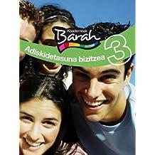 Koadernoak Barah 3 Adiskidetasuna Bizitzea (CUADERNOS BARAH)