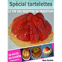 Spécial tartelettes (French Edition)