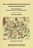 Der unwiderstehliche Geschmack von Menschenfleisch: Eine Anthologie zu Menschenfressern und Kannibalismus (Der Grüne Zweig)