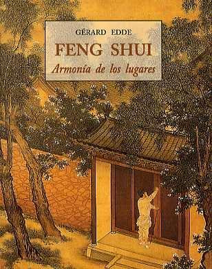 Feng shui - armonia de los lugares (Peq. Libros De La Sabiduria) por Gerard Edde