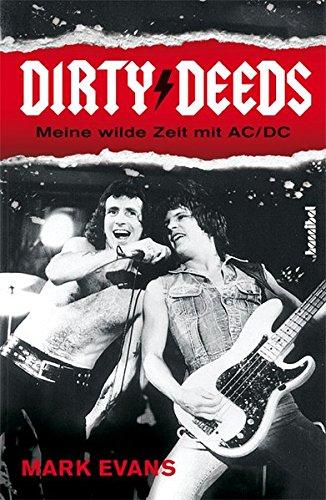 Unterhaltsam Licht (Dirty Deeds - Meine wilde Zeit mit AC/DC)