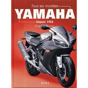 Tous les modèles Yamaha. Depuis 1955