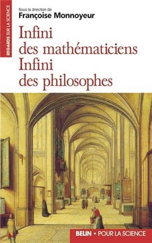Infini des mathématiciens, infini des philosophes par Françoise Monnoyeur