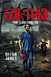 LZR-1143 Tome 1 : Contamination (French Edition)