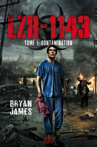 LZR-1143 Tome 1 : Contamination