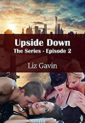 Upside Down: The Series - Episode 2 (Upside Down - The Series) (English Edition)