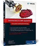 Datenschutz in SAP-Systemen: Konzeption und Implementierung (SAP PRESS)