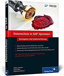 Datenschutz in SAP-Systemen: Konzeption und Implementierung (SAP PRESS)