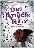 Kristy Spencer, Tabita Lee Spencer: Dark Angels Fall. Die Versuchung